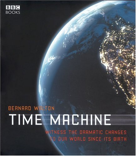 Time Machine: Witness the Dramatic Changes to Our World Since Its Birth