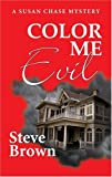Color Me Evil (0743498429) by Brown, Steve
