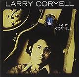 Lady Coryell by Larry Coryell (1995-10-02)