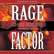 Rage Factor | Chris Rogers
