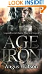 Age of Iron (The Iron Age Trilogy Boo...