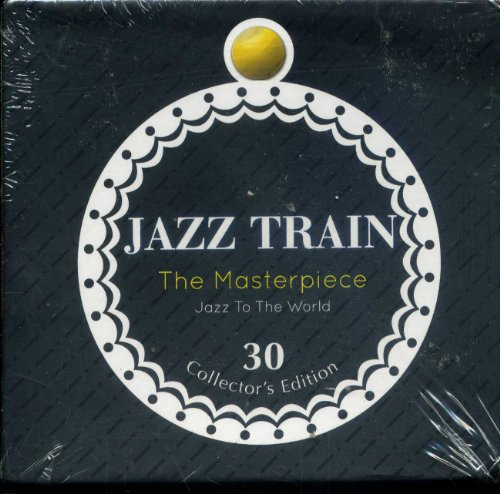 Jazz Train - The Masterpiece - Jazz to the World - 30 Collecteo's Edition by Antonio Carlos Jobim, Astrud Gilberto, Billie Holiday, Billy Mitchell and Oscar Peterson Trio
