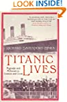 Titanic Lives: Migrants and Millionai...