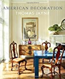 img - for American Decoration: A Sense of Place by Jayne, Thomas(October 30, 2012) Hardcover book / textbook / text book