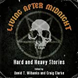 img - for Living After Midnight: Hard and Heavy Stories book / textbook / text book