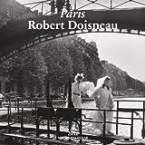 Doiseneau: Paris - 2011 (Taschen Wall Calendars) (3836522497) by TASCHEN