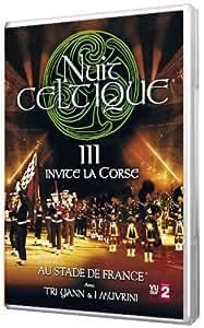 La Nuit Celtique III - La Nuit Celtique invite la Corse