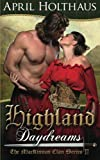 Highland Daydreams (The MacKinnon Clan) (Volume 3)