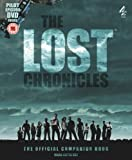 THE LOST CHRONICLES: THE OFFICIAL COMPANION BOOK WITH PILOT EPISODE DVD [Hardcover]