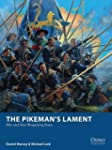 The Pikeman's Lament: Pike and Shot W...