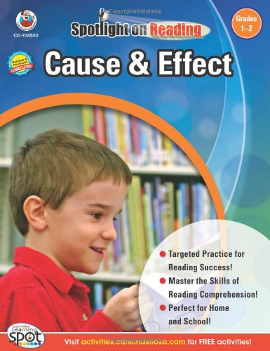 Cause & Effect, Grades 1 – 2 (Spotlight on Reading)