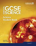 Edexcel GCSE Science: GCSE Science Student Book (Edexcel GCSE Science 2011) (1846908892) by Levesley, Mark