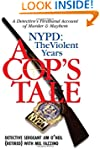 A Cop's Tale--NYPD: The Violent Years...