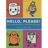 Hello, Please! Very Helpful Super Kawaii Characters from Japan ~ Matt Alt