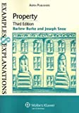 img - for Property Examples & Explanations, 3rd Edition 3rd (third) Edition by Burke, Barlow, Snoe, Joseph [2008] book / textbook / text book