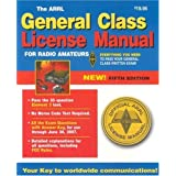 The ARRL General Class License Manual for  Radio Amateurs