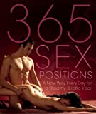 Amorata Press 365 Sex Positions by Amorata Press ( 2009 )
