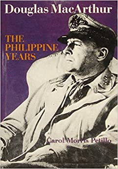 Douglas MacArthur: The Philippine Years Hardcover – October, 1981