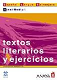 img - for Textos literarios y ejercicios. Nivel Medio I (Lecturas / Reading) (Spanish Edition) book / textbook / text book