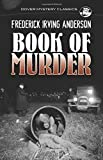 img - for Book of Murder (Dover Mystery Classics) by Anderson, Frederick Irving (June 17, 2015) Paperback book / textbook / text book