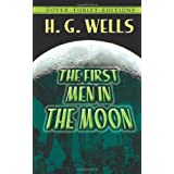 The First Men in the Moon (Dover Thrift Editions)by Wells