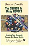 img - for The Church In Many Houses: Reaching Your Community Through Cell-based Ministry book / textbook / text book