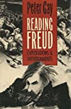 Reading Freud: Explorations and Entertainments (0300046812) by Gay, Peter