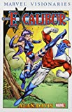 Excalibur Visionaries: Alan Davis Volume 2 TPB (Graphic Novel Pb) Alan Davis