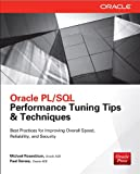 img - for Oracle PL/SQL Performance Tuning Tips & Techniques book / textbook / text book