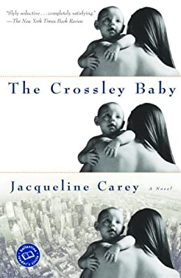 The Crossley Baby (Ballantine Reader's Circle)