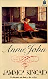 Annie John (Unabridged Audiobook - Read by the Author)