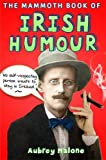 Aubrey Malone The Mammoth Book of Irish Humour (Mammoth Books)