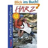Familien-Reiseführer Harz