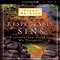 Respectable Sins Audiobook by Jerry Bridges Narrated by John Haag
