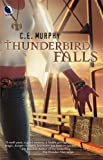 Thunderbird Falls (The Walker Papers, Book 2)