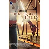 Thunderbird Falls (The Walker Papers, Book 2) ~ C. E. Murphy