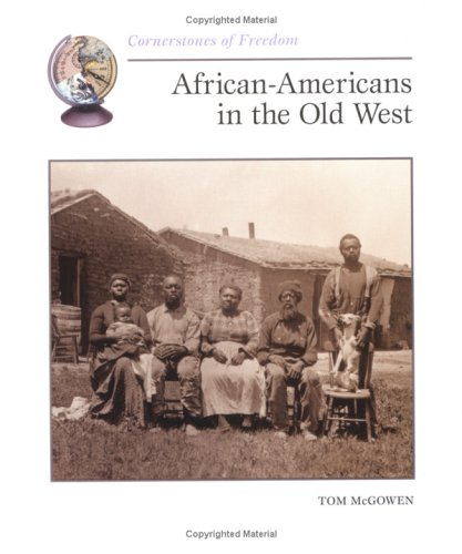 African-Americans in the Old West (Cornerstones of Freedom) PDF