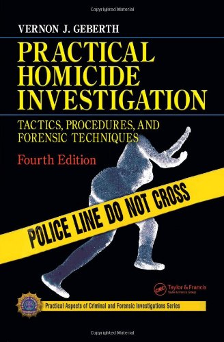 Forensic Science University Package: Practical Homicide Investigation, Fourth Edition