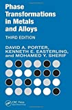 img - for Phase Transformations in Metals and Alloys, Third Edition (Revised Reprint) by Porter, David A., Easterling, Kenneth E., Sherif, Mohamed (2009) Paperback book / textbook / text book