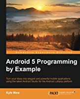 Android 5 Programming by Example Front Cover