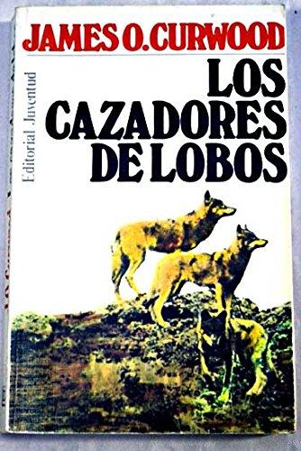 Los Cazadores De Lobos