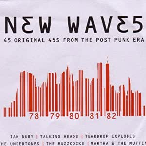 New Waves: 45 Original 45's From Post Punk