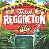 echange, troc Compilation, Tego Calderon - Total Reggaeton /Vol.2 (Special Ragga)