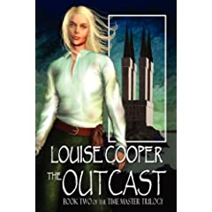 The Outcast (Time Master Trilogy) by Louise Cooper