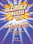 The Ultimate Kids Songbook: Over 300...