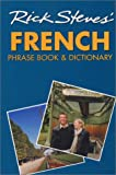 Rick Steves' French Phrase Book and Dictionary (1566915171) by Rick Steves