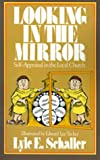 Looking in the Mirror: Self-Appraisal in the Local Church (068722635X) by Schaller, Lyle E.