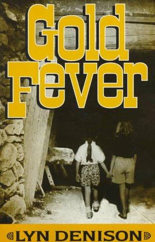 Gold Fever, Lyn Denison
