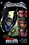 Nightwing Vol. 3: Love and Bullets
