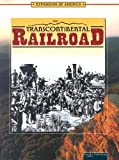 Transcontinental Railroad (Expansion of America) (1595153268) by Thompson, Linda